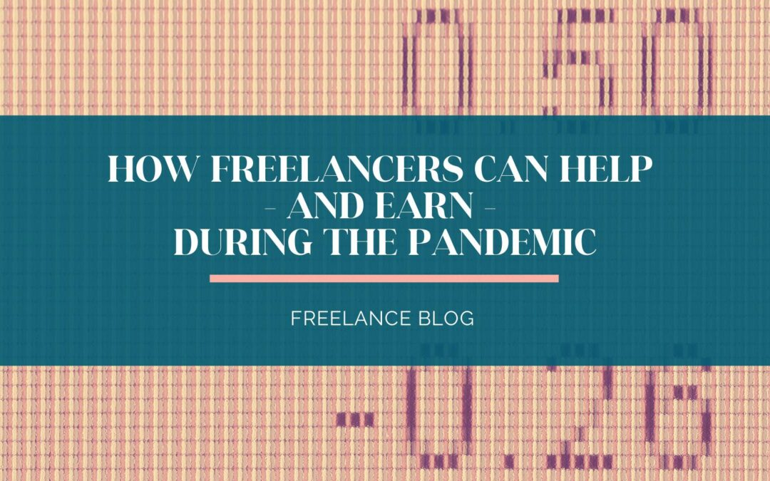 How Freelancers Can Help During The Pandemic